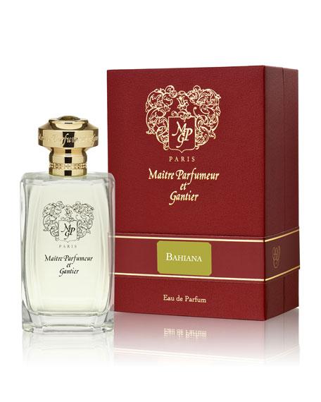 Maitre Parfumeur et Gantier Bahiana Eau de Parfum, 4 oz./ 120 mL