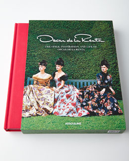 Oscar de la Renta: The Style, Inspiration, and Life of Oscar de La Renta