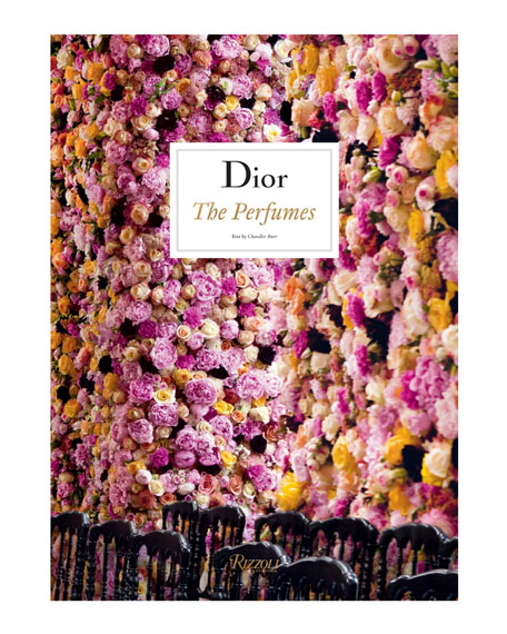 Dior: The Perfumes Book