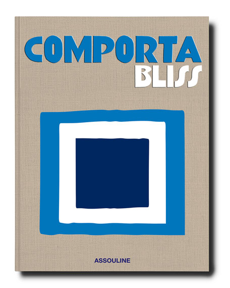 Assouline Publishing Assouline Comporta Bliss Book