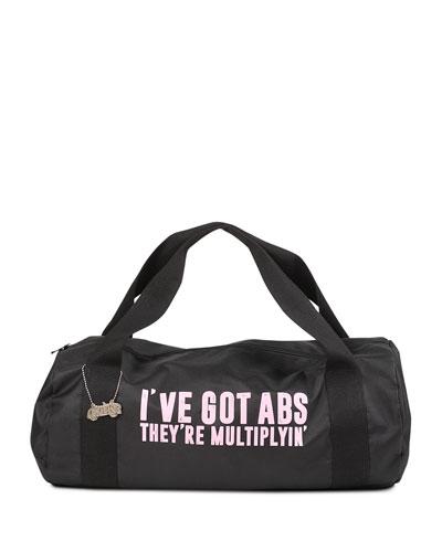 I've Got Abs They're Multiplyin' Duffel Bag