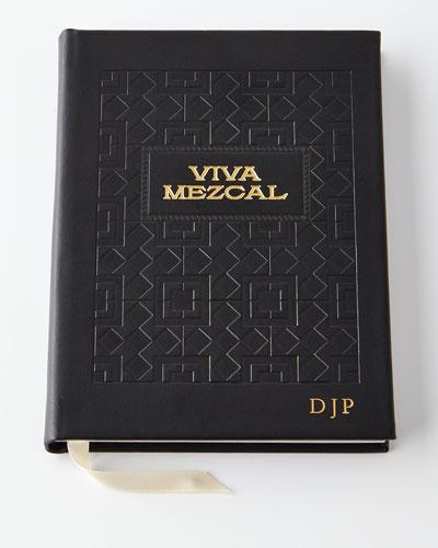 Viva Mezcal Cocktail Recipe Book