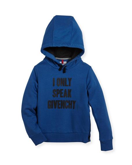 Givenchy I Only Speak Givenchy Hooded Sweatshirt, Size
