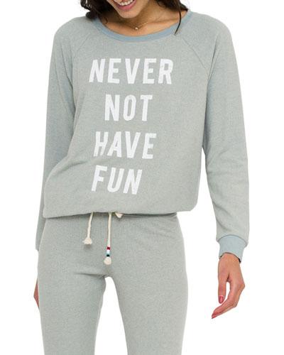 Never Fun Pullover Sweatshirt