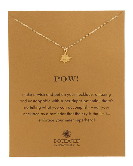 Dogeared Pow! 14K Pendant Necklace
