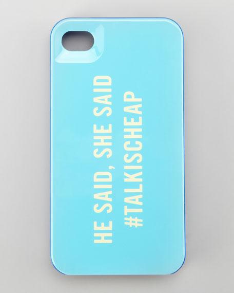 talk is cheap hashtag iPhone 4 case