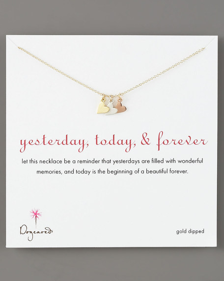 Yesterday, Today & Forever Necklace