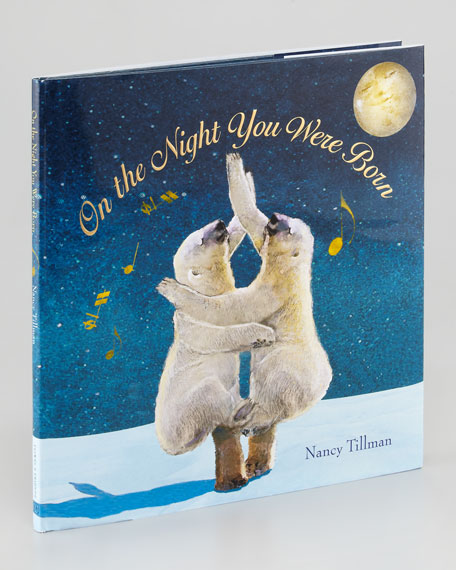 """""""On The Night You Were Born"""" Book"""