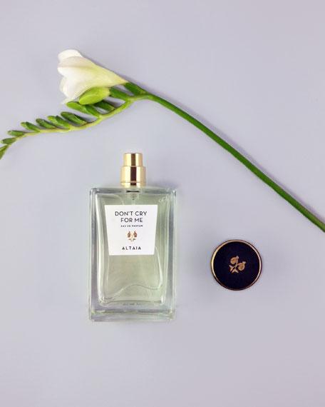 ALTAIA Don't Cry For Me Eau de Parfum Spray, 3.4 oz./ 100 mL