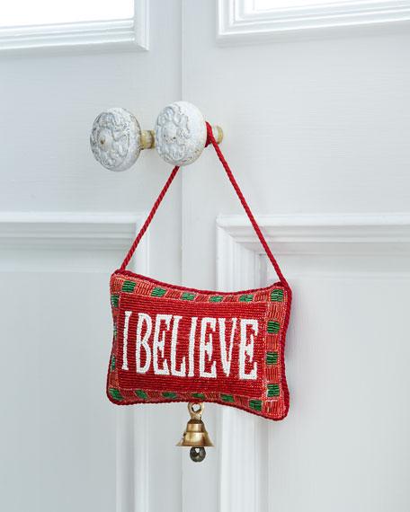 I Believe Door Knocker