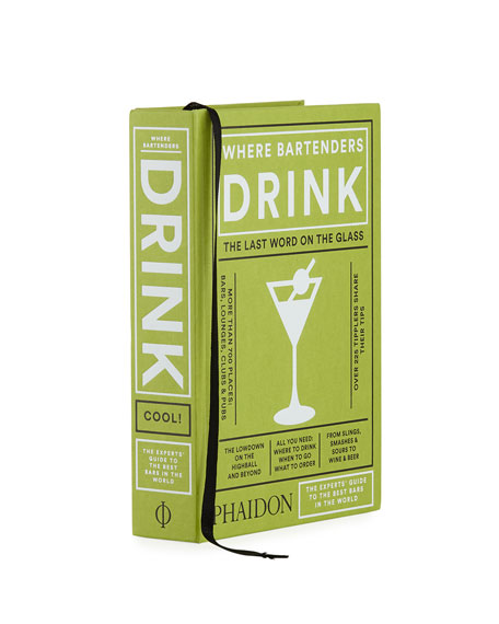 Where Bartenders Drink Hardcover Book