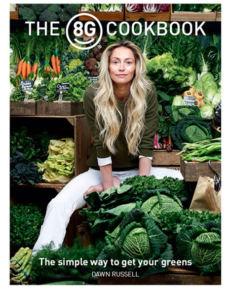 8 Greens The 8G Cookbook