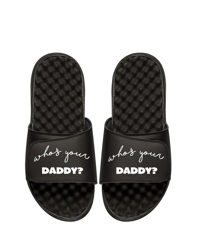 ISlide Men s Who s Your Daddy Slide Sandal  a956315da4