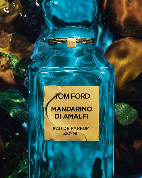TOM FORD Mandarino di Amalfi Eau de Parfum, 8.4 oz./ 250 mL
