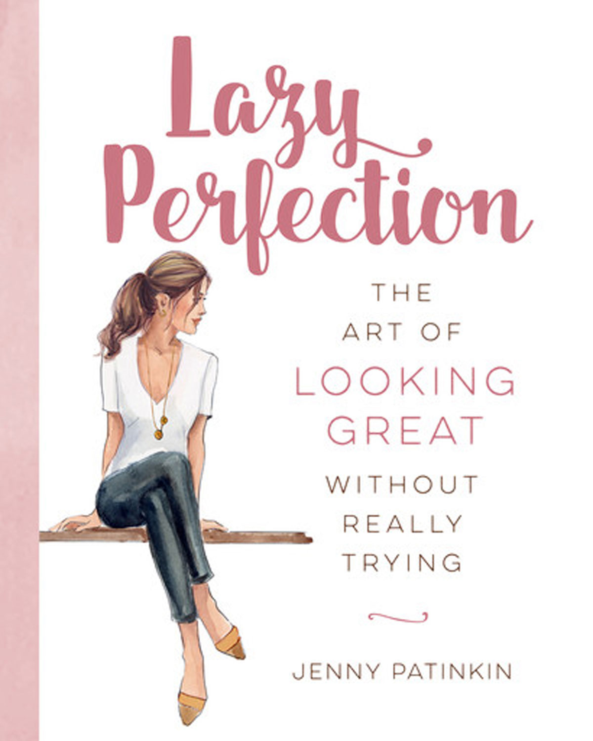 Lazy Perfection Lazy Perfection Book Neiman Marcus