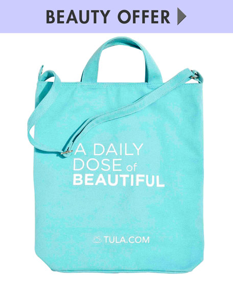 Yours with any TULA Purchase—Online only*