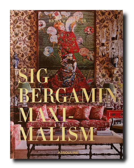 "Assouline Publishing ""Maximalism"" Book by Sig Bergamin"