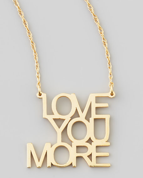 Jennifer zeuner love you more pendant necklace neiman marcus love you more pendant necklace aloadofball Image collections