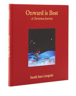 "Heirloom Limited Edition ""Onward is Best: A Christmas Journey"" Story Book"