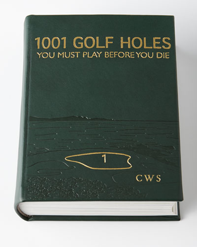 1001 Golf Holes You Must Play Before You Die