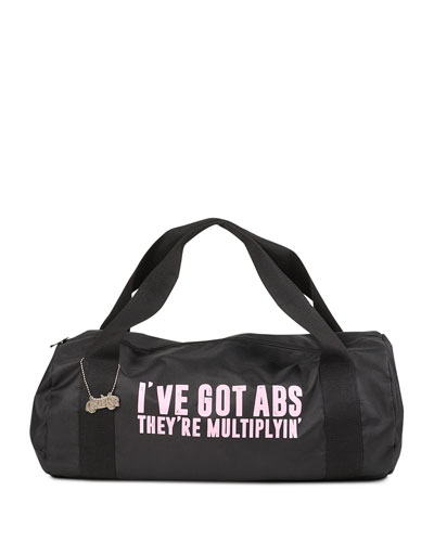 I've Got Abs They're Multiplyin' Duffel Bag