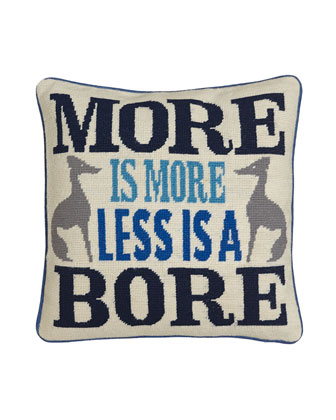 More is More Less is a Bore Pillow