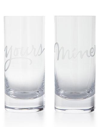 Mine & Yours Glassware