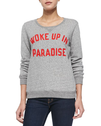 Woke Up in Paradise Sweatshirt